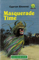 Books - Junior African Writers Series Lvl 2: Masquerade Time | ISBN 9780435891657