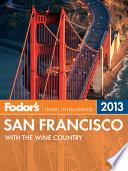 Fodor's San Francisco 2013