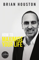 How To Maxmise Your Life