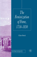 The Feminization of Fame 1750-1830