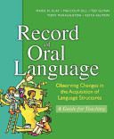 Record of Oral Language New Edition Update  New Edition