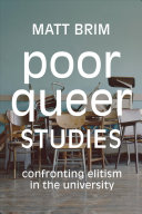 link to Poor queer studies : confronting elitism in the university in the TCC library catalog