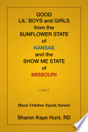 Good Lil    Boys and Girls from the Sunflower State of Kansas and the Show Me State of Missouri