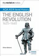 The English Revolution, 1625-1660