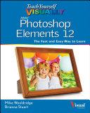 Teach Yourself VISUALLY Photoshop Elements 12 - Seite iii