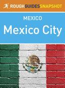 Mexico City Rough Guides Snapshot Mexico