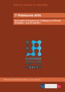 7e Plateforme AFIA, Association Française pour l'Intelligence Artificielle, Chambéry, 16 au 20 mai 2011