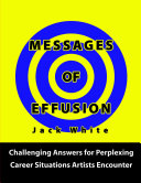 Messages of Effusion
