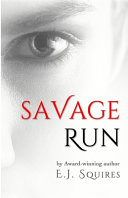 Savage Run Trilogy