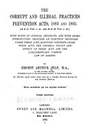 The Corrupt and Illegal Practices Prevention Acts  1883 and 1895