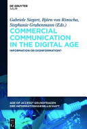 Cover image of Commercial communication in the digital age : information or disinformation?