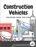 Construction Vehicles Coloring Book For Kids PDF