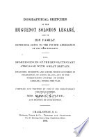 Biographical Sketches of the Huguenot Solomon Legar   and of His Family Book