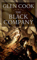 The Black Company (The Chronicles of the Black Company #1)