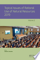 Topical Issues of Rational Use of Natural Resources  Volume 2