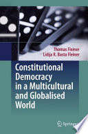 Constitutional Democracy In A Multicultural And Globalised World Book