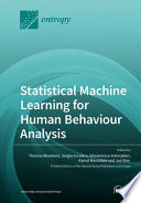 Statistical Machine Learning for Human Behaviour Analysis Book