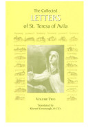 The Collected Letters of St. Teresa of Avila, vol. 2 (1578 - 1582)