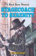 Stagecoach to Serenity Pdf/ePub eBook