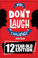 The Don t Laugh Challenge   12 Year Old Edition