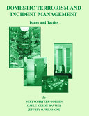 DOMESTIC TERRORISM AND INCIDENT MANAGEMENT