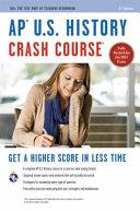 AP U.S. History Crash Course: Book + Online