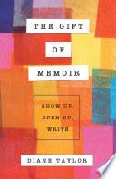 The Gift Of Memoir Book PDF