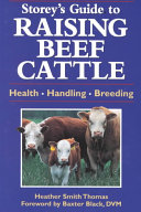 Storey s Guide to Raising Beef Cattle Book