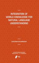 Integration of World Knowledge for Natural Language Understanding Pdf/ePub eBook