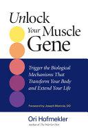 Unlock Your Muscle Gene