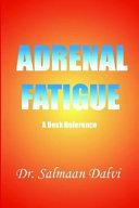 Adrenal Fatigue, a Desk Reference ebook
