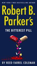 Robert B  Parker s the Bitterest Pill Book