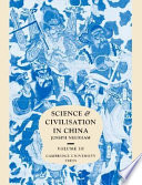 Science And Civilisation In China Volume 3 Mathematics And The Sciences Of The Heavens And The Earth Book PDF