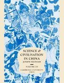 Science and Civilisation in China  Volume 3  Mathematics and the Sciences of the Heavens and the Earth