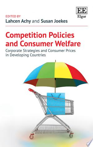Free Download Competition Policies and Consumer Welfare PDF - Writers Club