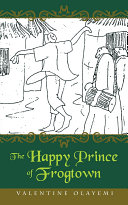 The Happy Prince of Frogtown