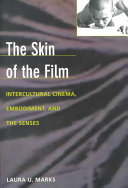 The Skin of the Film: Intercultural Cinema, Embodiment, and ...