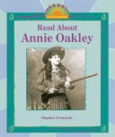 Read about Annie Oakley