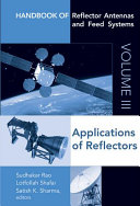 Handbook of Reflector Antennas and Feed Systems Volume III  Applications of Reflectors