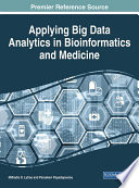 Applying Big Data Analytics in Bioinformatics and Medicine