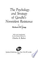 The psychology and strategy of Gandhi's nonviolent resistance
