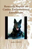 Research Report on Canine Environmental Enrichment