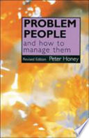 Problem People And How To Manage Them