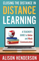 Closing the Distance in Distance Learning