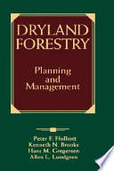 Dryland Forestry  : Planning and Management