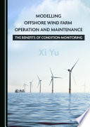 Modelling Offshore Wind Farm Operation and Maintenance