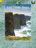 Irish Fiddle Tunes  Violine  Ausgabe Mit CD