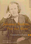 Johannes Brahms  Free But Alone