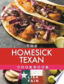 """The Homesick Texan Cookbook"" by Lisa Fain"