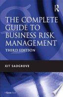 The Complete Guide to Business Risk Management